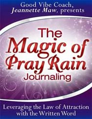 The Magic of Pray Rain Journaling —Jeannette Maw