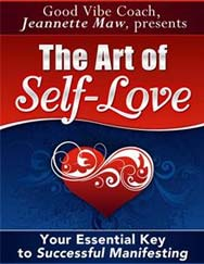 The Art of Self Love —Jeannette Maw